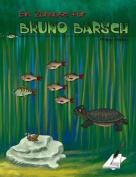 Ein Zuhause Fur Bruno Barsch