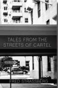 Tales from the Streets of Cartel