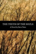 The Teeth of the Souls