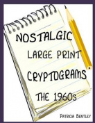 Nostalgic Large Print Cryptograms