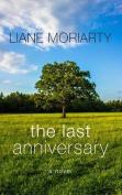 The Last Anniversary [Large Print]