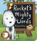 Rocket's Mighty Words [Board Book]