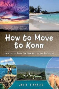 How to Move to Kona