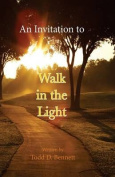 An Invitation to Walk in the Light