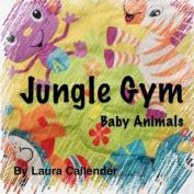 Jungle Gym - Baby Animals