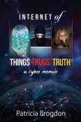Internet of Things, Thugs, Truth
