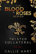 Blood & Roses Series Book Three