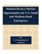 Medical Devices Market Opportunities for U.S. Small and Medium-Sized Enterprises
