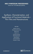 Synthesis, Characterization, and Applications of Functional Materials-Thin Films and Nanostructures