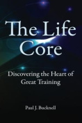 The Life Core