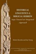 Historical Linguistics and Biblical Hebrew