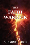 The Faith Warrior