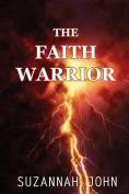 The Faith Warrior