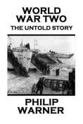 Phillip Warner - World War Two