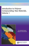 Introduction to Polymer Compounding