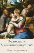 Patronage in Sixteenth Century Italy