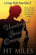 Unintended Sexual Consequences
