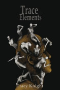 Trace Elements: 13 Stories