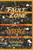Fault Zone: Diverge