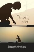 David, a Rat