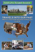Travels Into Our Past
