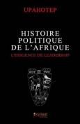 Histoire Politique de L'Afrique [FRE]