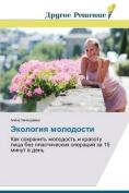 Ekologiya Molodosti [RUS]