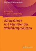 Adressatinnen Und Adressaten Der Wohlfahrtsproduktion  [GER]