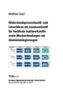 Widerstandspressschweiss- Und Lotverfahren Mit Zusatzwerkstoff Fur Hochfeste Stahlwerkstoffe Sowie Mischverbindungen Mit Aluminiumlegierungen