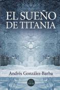 El Sueno de Titania [Spanish]