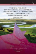 Turning Points in Environmental Negotiation