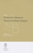 Geometric Measure Theory and Real Analysis