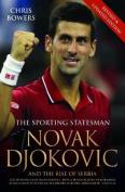 Novak Djokovic and the Rise of Serbia