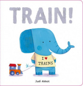 Train! [Board book]