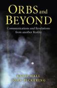 Orbs and Beyond