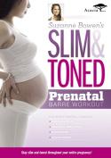 Suzanne Bowen's Slim and Toned Prenatal Barre Workout [Region 2]