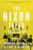 The Nixon Tapes: 1971 1972