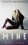 Mine: A Love Story