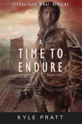 A Time to Endure