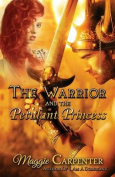 The Warrior and the Petulant Princess