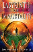 Labyrinth of Immortality