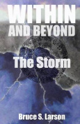Within and Beyond, the Storm
