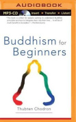 Buddhism for Beginners [Audio]