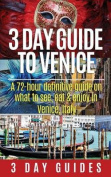 3 Day Guide to Venice