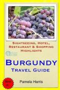 Burgundy Travel Guide