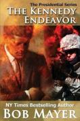The Kennedy Endeavor