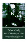 Talbot Mundy - King - Of the Khyber Rifles