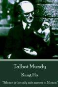 Talbot Mundy - Rung Ho
