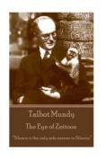 Talbot Mundy - The Eye of Zeitoon