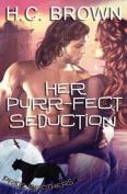 Her Purr-Fect Seduction
